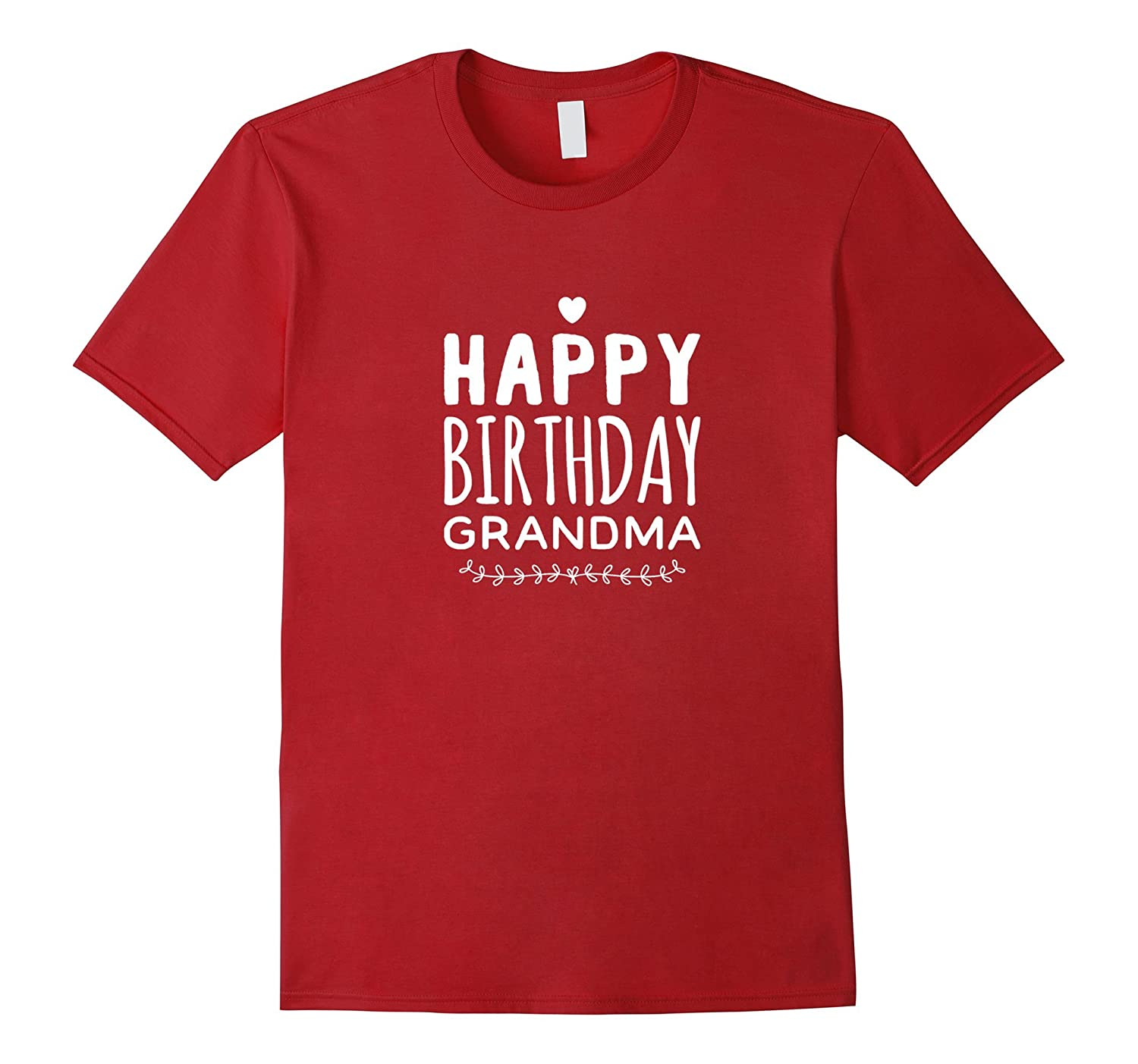 Cute Happy Birthday Grandma Celebration T Shirt TH
