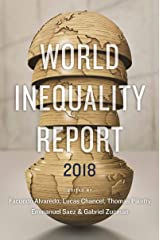 The World Inequality Report: 2018 Kindle Edition