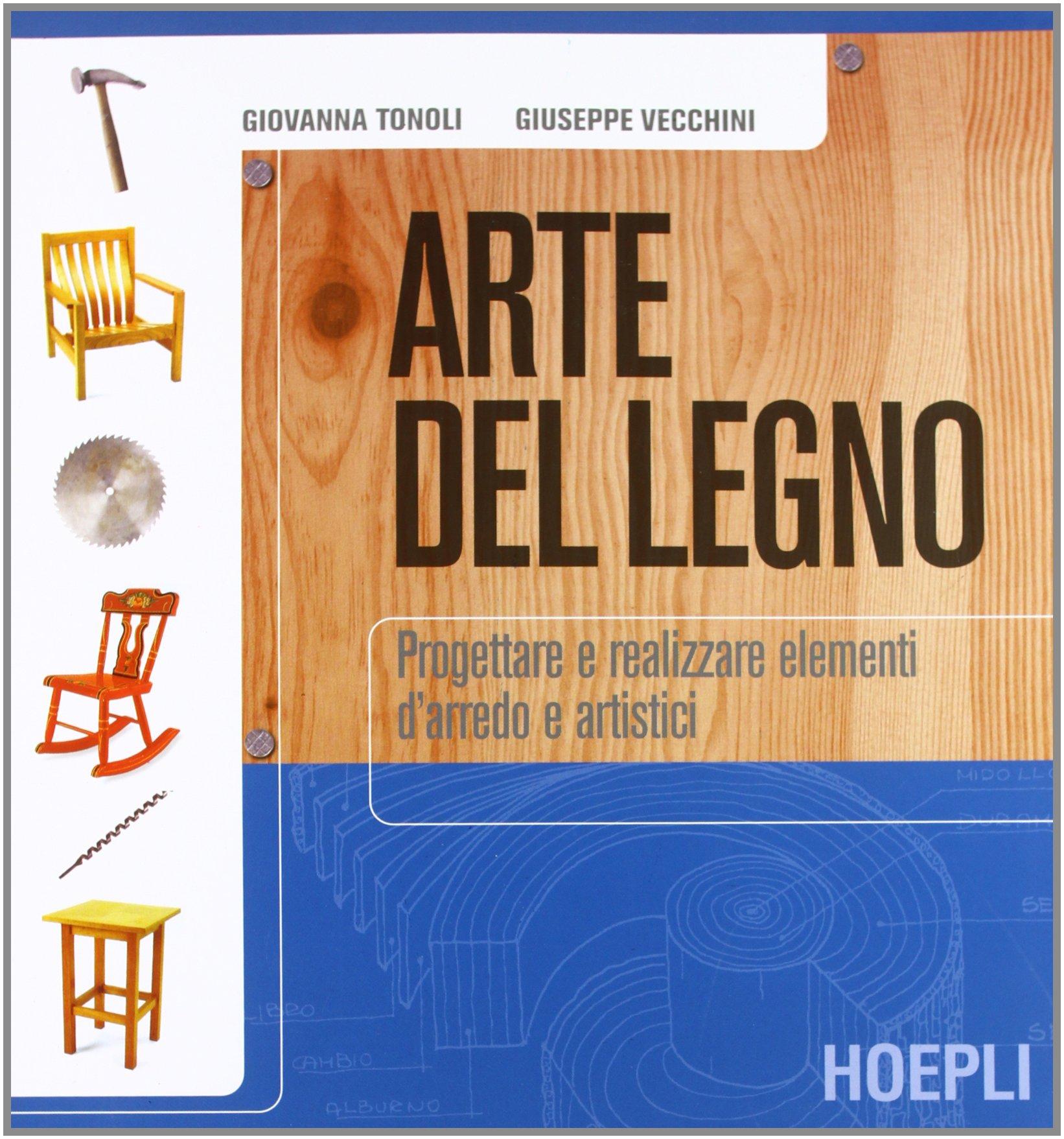 L Arte Del Legno.Amazon It Arte Del Legno Per Le Scuole Giovanna Tonoli