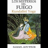 LOS MISTERIOS DEL FUEGO: Kundalini Yoga