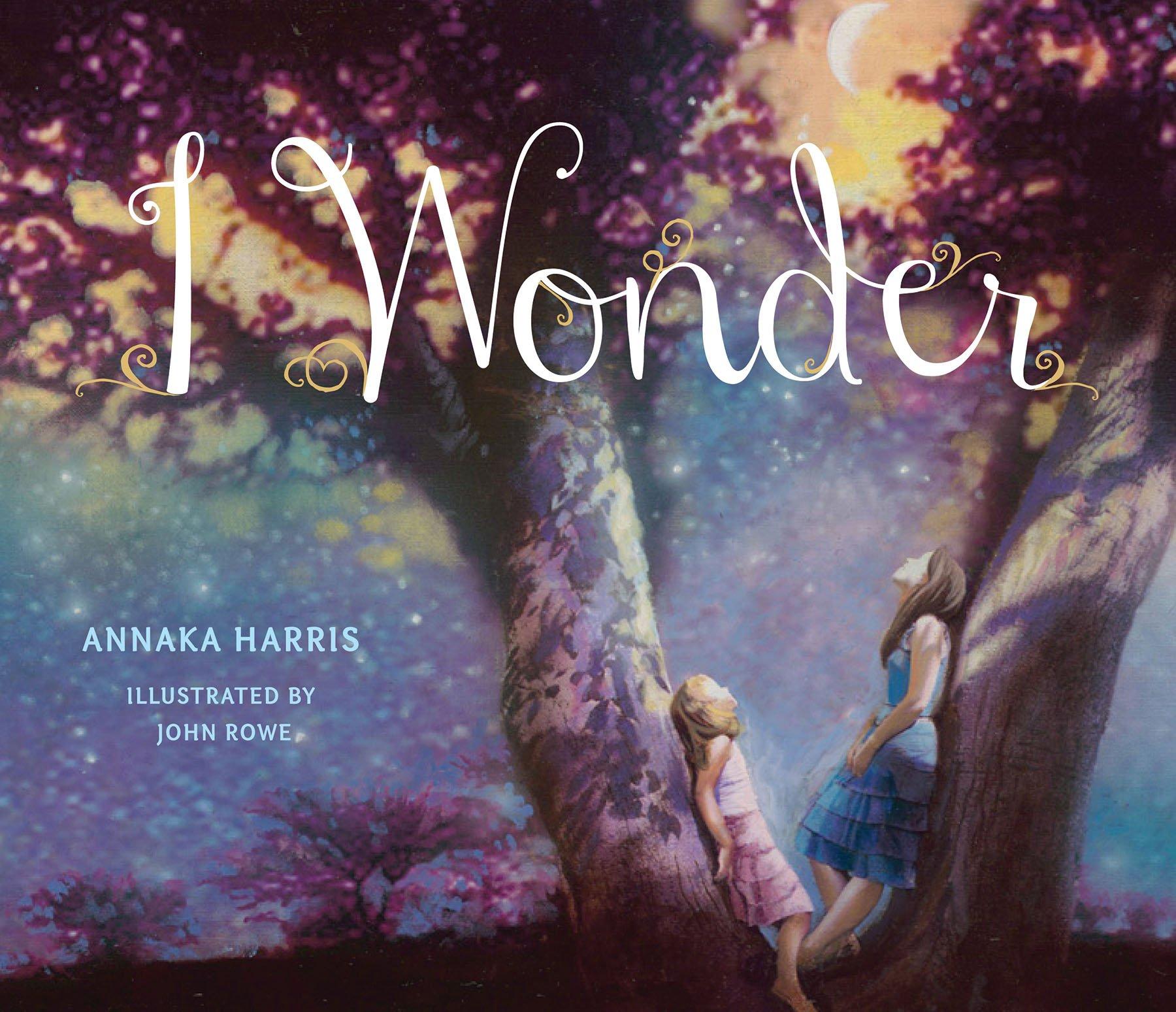 I Wonder: Harris, Annaka, Rowe, John: 9781940051048: Amazon.com: Books