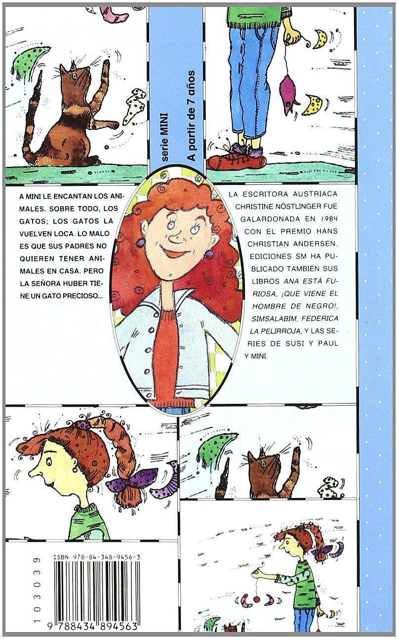 Mini y el gato/ Mimi and the Cat (El barco de vapor: Serie mini/ The Steamboat: Mini Series) (Spanish Edition): Christine Nostlinger, ...