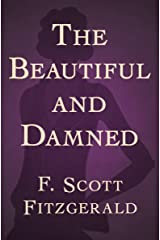 The Beautiful and Damned Kindle Edition