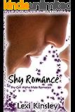Shy Romance (Shy Girl Alpha Male Romance  Book 2)