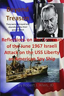 Assault on the liberty james m ennes jr robert loomis sheila beyond treason reflections on the cover up of the june 1967 israeli attack on the fandeluxe Gallery