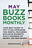 May Buzz Books Monthly: Your Best Guide to Top Titles Appearing This Month