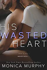 His Wasted Heart (Damaged Hearts Book 2) Kindle Edition