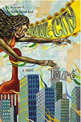 Soul City: A Novel Kindle Edition