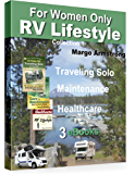 For Women Only: RV Lifestyle Collection 1: For the Adventure of a Lifetime!