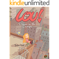 Down in the Dumps: Book 3 (Lou!)
