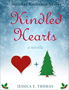 Kindled Hearts (Holiday Romance Book 1)