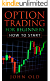 Option Trading For Beginners: How To Start