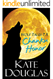 Wolf Tales 7.5: Chanku Honor