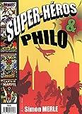 Super-Héros et Philo