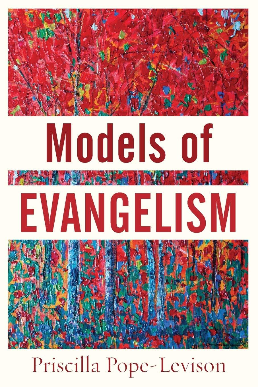 Models of Evangelism: Pope-Levison: 9780801099496: Amazon.com: Books