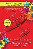 How to Walk Away: Chapter Sampler