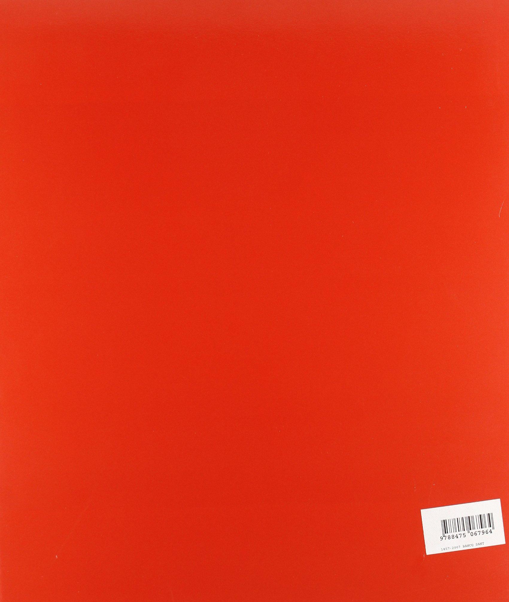 1857-2007, Banco Santander : 150 años de historia: Amazon.es: Pablo Martín Aceña: Libros