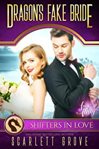 Dragon's Fake Bride: Fun & Flirty (Billionaire Mate-Maker Book 1)