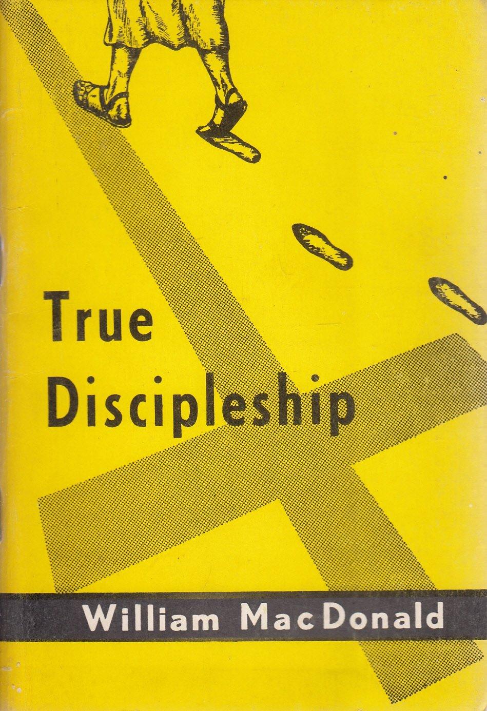 True Discipleship: Amazon.es: William MacDonald: Libros