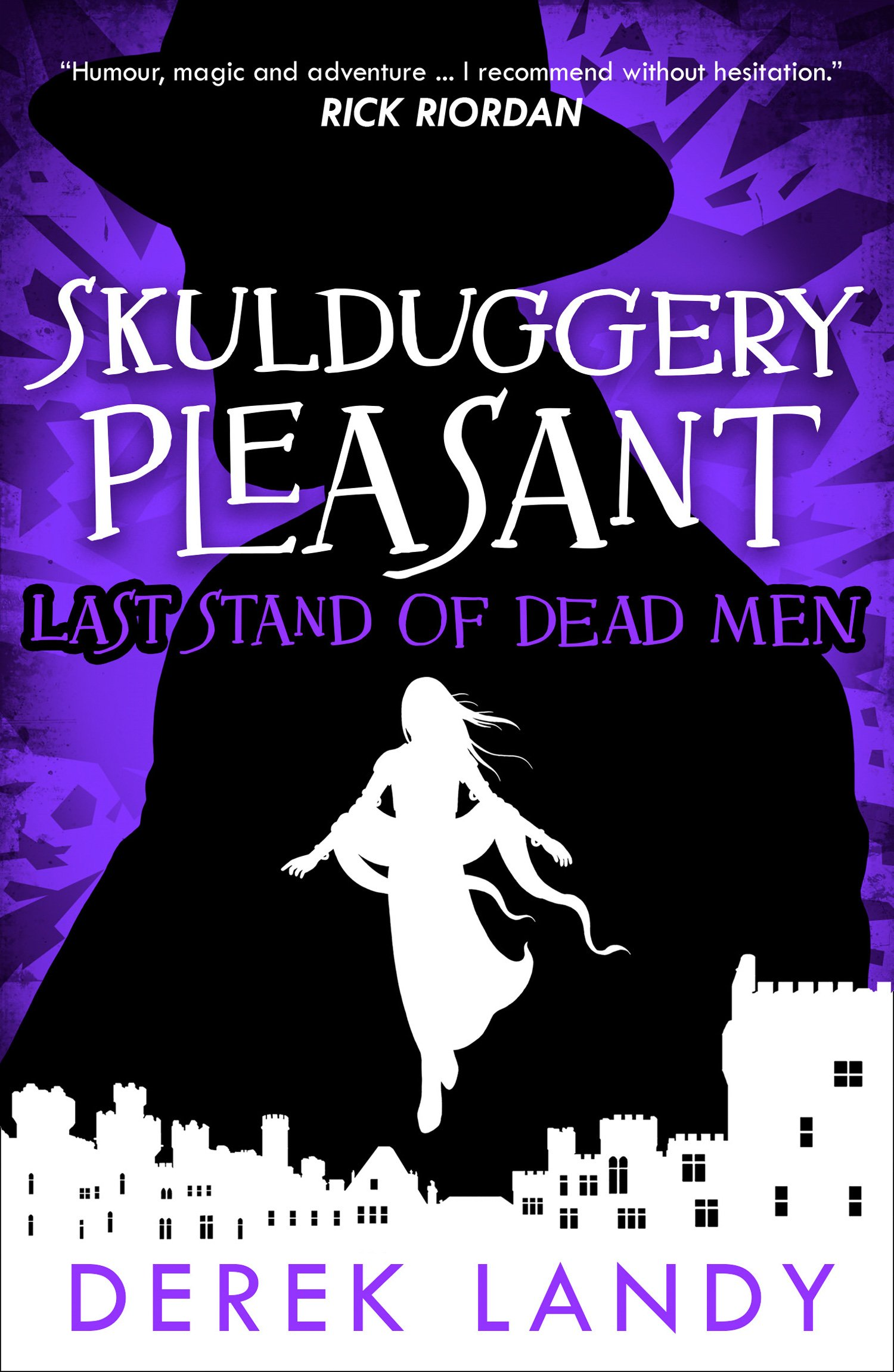 Last Stand Of Dead Men Skulduggery Pleasant 8 By Derek Landy