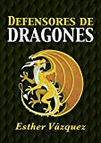 Defensores de Dragones