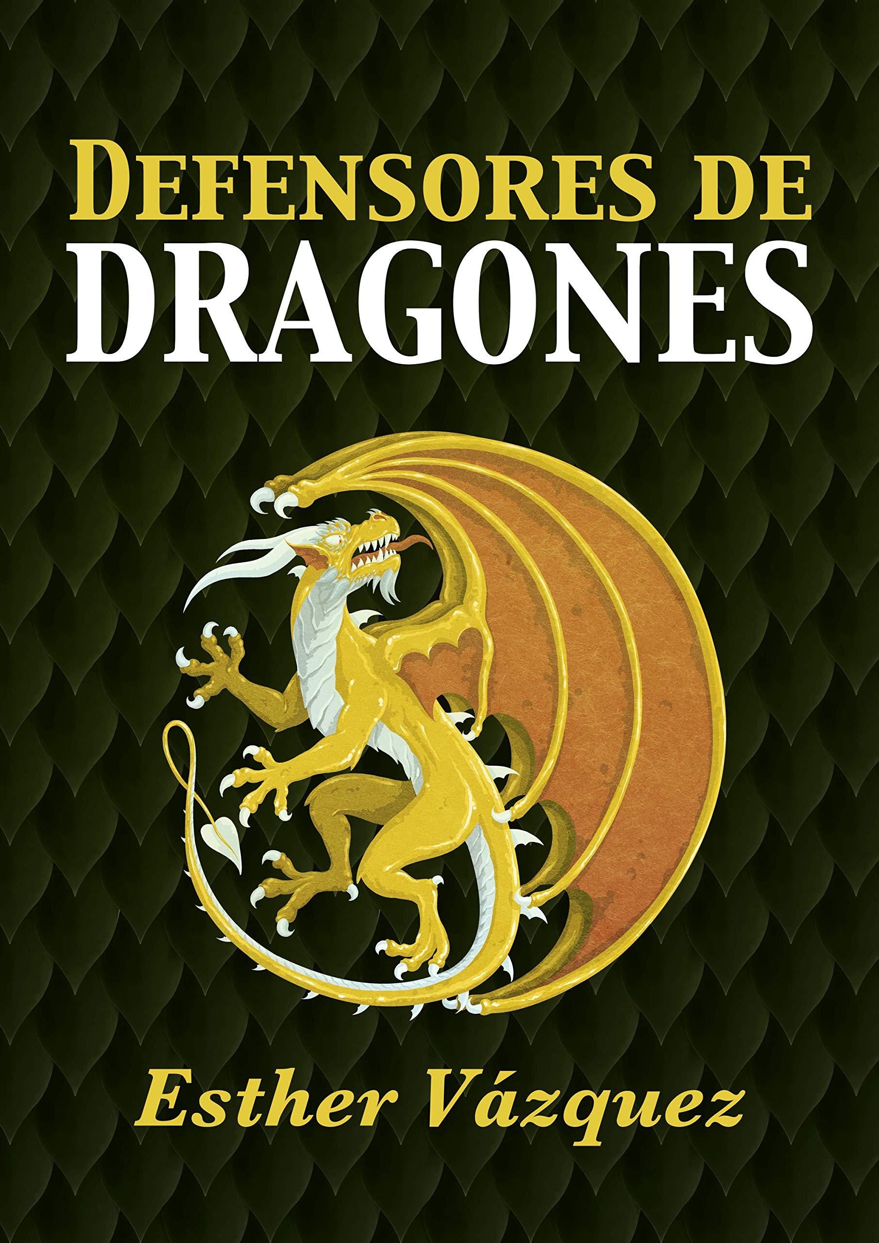 Defensores de Dragones por Esther Vázquez