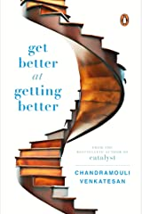 Get Better at Getting Better Hardcover