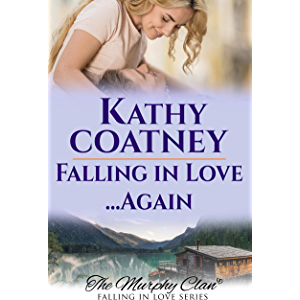 Falling For You...Again: The Murphy Clan (Falling In Love Book 1)