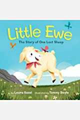 Little Ewe: The Story of One Lost Sheep Kindle Edition