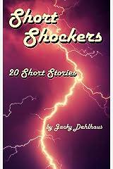 Short Shockers: 20 Short Stories Kindle Edition