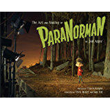 The Art and Making of ParaNorman (English Edition)