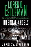 Infernal Angels (Amos Walker Mysteries)