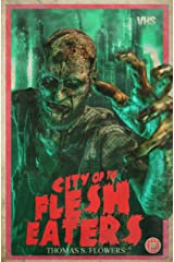 City of the Flesh Eaters Kindle Edition