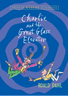 Matilda kindle edition by roald dahl quentin blake children charlie and the great glass elevator charlie bucket book 2 fandeluxe Image collections