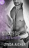 Strategie di attrazione (eLit) (Kick series Vol. 2)
