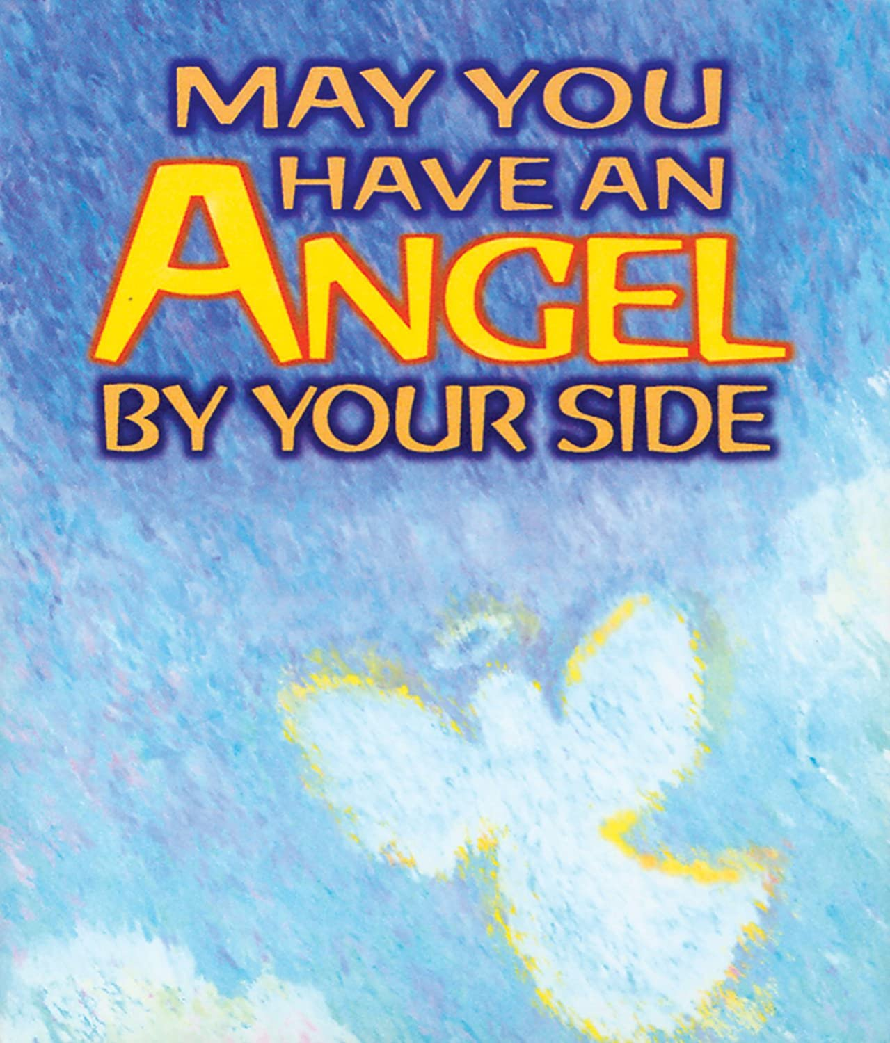 Little Keepsake Book May You Always Have an Angel by Your Side 2.75 x 3.25 2.75 x 3.25 Blue Mountain Arts KB207