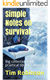 Simple Notes on Survival: Big collection with practical tips on survival