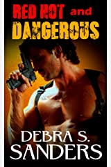 RED HOT and DANGEROUS Kindle Edition