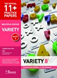 11+ Practice Papers, Variety Pack 8 (multiple Choice): English Test 8, Maths Test 8, NVR Test 8, VR Test 8 (The Official 11+ Practice Papers)
