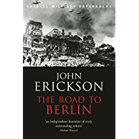 The Road To Berlin (CASSELL MILITARY PAPERBACKS) (English Edition)