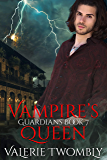 Vampire's Queen (Guardians Book 7)