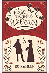 A Case of Some Delicacy Kindle Edition