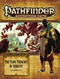 Pathfinder Adventure Path: Mummy's Mask Part 5 - The Slave Trenches of Hakotep