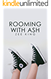 Rooming with Ash