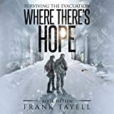 Where There's Hope: Surviving the Evacuation, Book 15