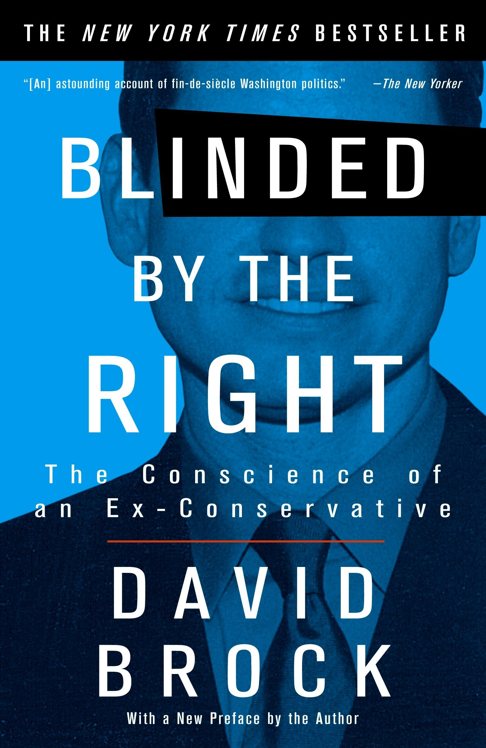 Download Blinded by the Right: The Conscience of an Ex-Conservative PDF