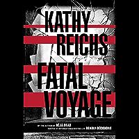 Fatal Voyage: A Novel (Temperance Brennan Book 4) (English Edition)