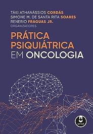 Prática Psiquiátrica em Oncologia