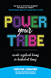 Power Your Tribe: Create Resilient Teams in Turbulent Times: Create Resilient Teams in Turbulent Times
