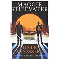 The Dreamer Trilogy 2. Mister Impossible